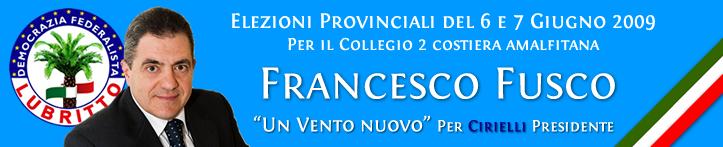 Francesco Fusco - Candidato alle Provinciali del 6 e 7 Giugno con Cirielli Presidente